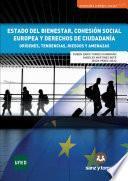 Estado del bienestar cohesión social europea y derechos de ciudadanía