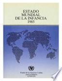 Estado mundial de la infancia 1985