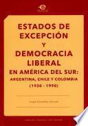 Estados de excepción y democracia liberal en América del Sur