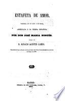 Estafeta de amor, zarzuela en un acto y en prosa. Musica de Ignacio Agustin Campo