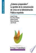 ¿Estamos preparados? La gestión de la comunicación de crisis en la Administración Pública española