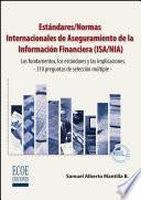 Estándares/Normas Internacionales de Aseguramiento de la Información Financiera (ISA/NIA)