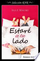 Estaré a tu lado (Serie Hermanos Inclán 2)