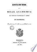 Estatutos de la Real Academica de Ciencias Naturales y Artes de Barcelona
