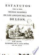 Estatutos para la Real Sociedad Económica de los Amigos del País de León