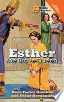 Esther, the Brave Queen