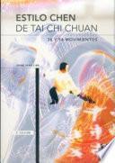 ESTILO CHEN DE TAI-CHI CHUAN. 36 y 56 Movimientos