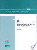 Estilos de Desarrollo y Medio Ambiente en América Latina, un Cuarto de Siglo Después