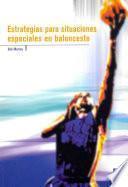 ESTRATEGIAS PARA SITUACIONES ESPECIALES EN BALONCESTO