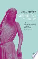 Estrella y Cruz: la conciliación judeo-cristiana, 1926-1965