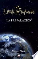 Estrellas disfrazadas: La preparación (Spanish Edition)