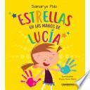 Estrellas en las manos de Lucía
