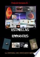 Estrellas Errantes, La Historia del Fenómeno OVNI