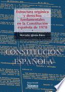 Estructura orgánica y derechos fundamentales en la Constitución Española de 1978