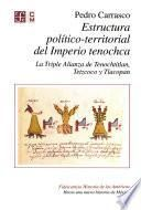 Estructura político-terrritorial del imperio tenochca