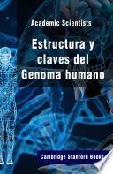 Estructura y claves del Genoma humano