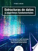 Estructuras de datos y algoritmos fundamentales
