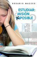 Estudiar ¿misión imposible?