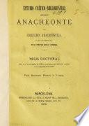 Estudio crítico-bibliográfico sobre Anacreonte y la coleccion anacreóntica