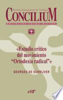 Estudio crítico del movimiento «Ortodoxia radical». Concilium 355 (2014)