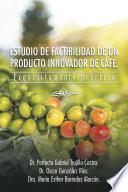 ESTUDIO DE FACTIBILIDAD DE UN PRODUCTO INNOVADOR DE CAFÉ.