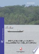 Estudio de la costa colombiana del pacifico