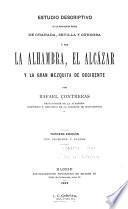 Estudio descriptivo de los monumentos árabes de Granada, Sevilla, y Córdoba