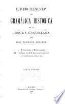 Estudio elemental de gramática histórica de la lengua castellana