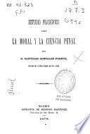 Estudio filosófico sobre la moral y la ciencia penal