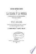 Estudio histórico-crítico de la Iliada y la Odisea y su influencia en los demás géneros poéticos de Grecia
