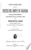 Estudio histórico-crítico de las fiestas del Corpus en Granada