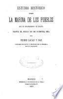 Estudio histórico sobre la marina de los pueblos que se establecieron en España hasta el siglo XII de nuestra era