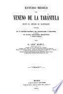Estudio médico del veneno de la tarántula segun el método de Hahnemann ...