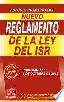 Estudio Práctico del Nuevo Reglamento de la Ley del ISR