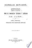 Estudio sobre el movimiento científico y literario de Cuba