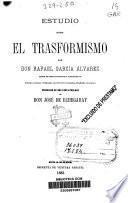 EStudio sobre el trasformismo