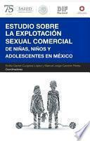 Estudio sobre la Explotación Sexual Comercial de Niñas, Niños y Adolescentes