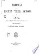 Estudio sobre la Exposición Vinícola Nacional de 1877