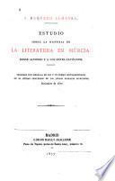 Estudio sobre la historia de la literatura en Múrcia desde Alfonso X a los reyes católicos