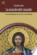 Estudio sobre la Oración del Corazón