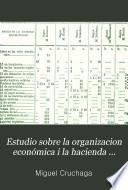 Estudio sobre la organizacion económica i la hacienda pública de Chile
