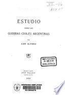 Estudio sobre las guerras civiles argentinas