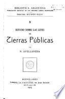 Estudio sobre las leyes de tierras públicas