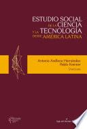 Estudio social de la ciencia y la tecnología desde América Latina