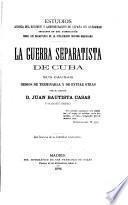Estudios acerca del régimen y administración de España en ultramar
