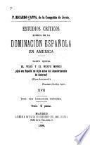 Estudios críticos acerca de la dominación española en América