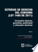 Estudios de derecho del consumo (Ley 1480 de 2011) TOMO 2