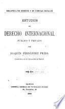 Estudios de derecho internacional público y privado