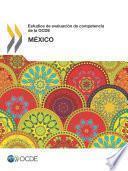 Estudios de evaluación de competencia de la OCDE: México