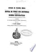 Estudios de filosofía médica o crítica de todas sus doctrinas y esposición [sic] de los dogmas hipocráticos considerados como elementos fundamentales de la ciencia